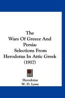 The Wars of Greece and Persia: Selections from Herodotus in Attic Greek (1917)