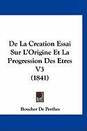 de La Creation Essai Sur L'Origine Et La Progression Des Etres V3 (1841)