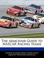 The Armchair Guide to NASCAR Racing Teams