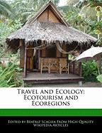 Travel and Ecology: Ecotourism and Ecoregions