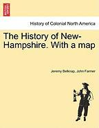 The History of New-Hampshire. with a Map