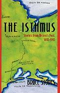 The Isthmus: Stories from Mexico's Past, 1495-1995