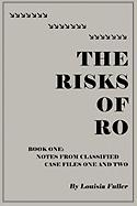 The Risks of Ro