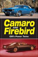 Camaro and Firebird: GM's Power Twins