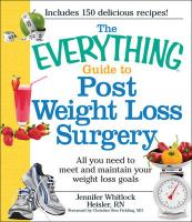 The Everything Post Weight Loss Surgery Cookbook: All you need to meet and maintain your weight loss goals (Everything (Health))