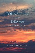 Counseling and Drama
