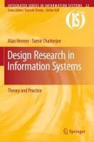 Design Research in Information Systems: Theory and Practice (Integrated Series in Information Systems)