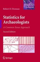 Statistics for Archaeologists, 2nd Edition: A Common Sense Approach (Interdisciplinary Contributions to Archaeology)