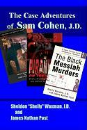 The Case Adventures of Sam Cohen, J.D.