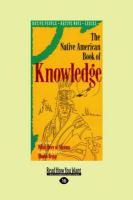 The Native American Book of Knowledge (Easyread Large Edition)