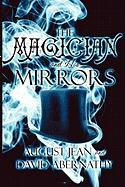 The Magician and His Mirrors