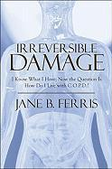 Irreversible Damage: I Know What I Have; Now the Question Is How Do I Live with C.O.P.D.?