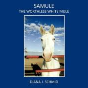 Samule the Worthless White Mule