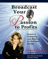 Broadcast Your Passion to Profits!