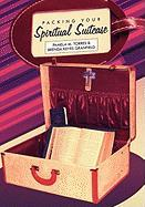 Packing Your Spiritual Suitcase