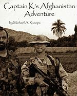 Captain K's Afghanistan Adventure