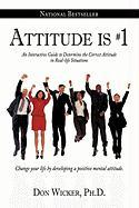 Attitude Is #1: An Interactive Guide to Determine the Correct Attitude in Real-Life Situations