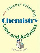More Teacher Friendly Chemistry Labs and Activities