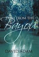 Tales from the Bayou