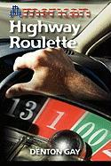 American Highway Roulette