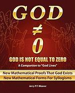God Is Not Equal to Zero