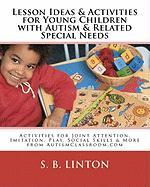 Lesson Ideas and Activities for Young Children with Autism and Related Special Needs