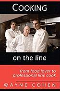 Cooking on the Line