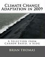 Climate Change Adaptation in 2009
