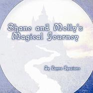 Shane and Molly's Magical Journey