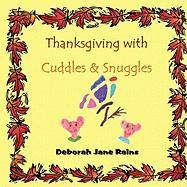 Thanksgiving with Cuddles & Snuggles
