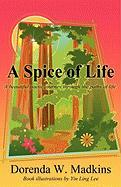 A Spice of Life: A Beautiful Poetic Journey Through the Paths of Life.