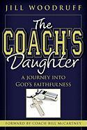 The Coach's Daughter: A Journey Into God's Faithfulness