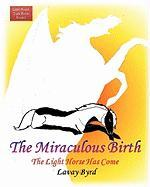 Light Horse, Dark Horse: Book One - The Miraculous Birth