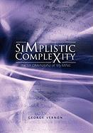 Simplistic Complexity