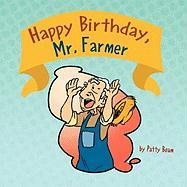 Happy Birthday, Mr. Farmer