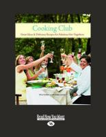 Cooking Club: Great Ideas & Delicious Recipes for Fabulous Get-Togethers (Large Print 16pt)
