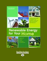 Renewable Energy for Your Home: Using Off-Grid Energy to Reduce Your Footprint, Lower Your Bills and Be More Self-Sufficient (Large Print 16pt)