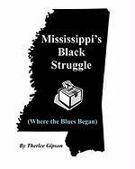 Mississippi's Black Struggle (Where the Blues Began)