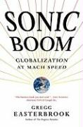Sonic Boom: Globalization at Mach Speed (Hardcover)