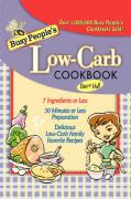 Busy People's Low-Carb Cookbook