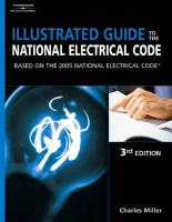 Illustrated Guide to the National Electrical Code: Based on the 2005 National Electrical Code