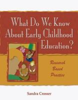What Do We Know about Early Childhood Education?: Research Based Practice