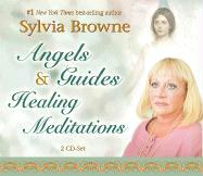 Angels & Guides Healing Meditations