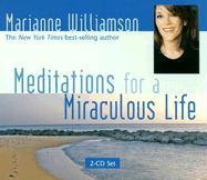 Meditations for a Miraculous Life