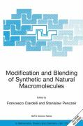 Modification and Blending of Synthetic and Natural Macromolecules: Proceedings of the NATO Advanced Study Institute on Modification and Blending of Sy