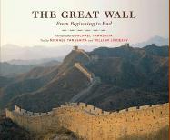 The Great Wall: From Beginning to End