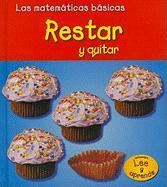Restar y Quitar = Subtracting and Taking Away