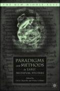 Paradigms and Methods in Early Medieval Studies