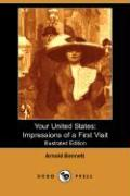 Your United States: Impressions of a First Visit (Illustrated Edition) (Dodo Press)