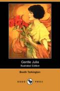 Gentle Julia (Illustrated Edition) (Dodo Press)